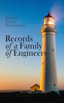 Читать Records of a Family of Engineers - Robert Louis Stevenson
