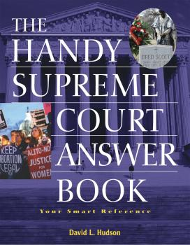 Читать The Handy Supreme Court Answer Book - David L Hudson