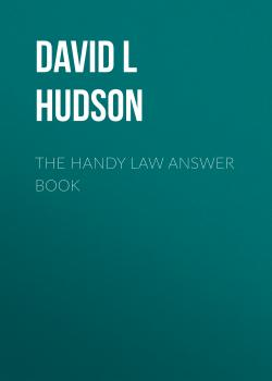Читать The Handy Law Answer Book - David L Hudson