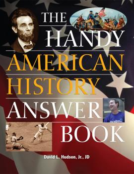 Читать The Handy American History Answer Book - David L. Hudson