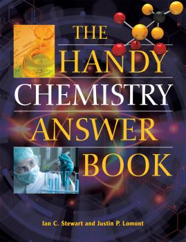Читать The Handy Chemistry Answer Book - Justin P. Lomont