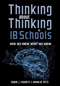 Читать Thinking About Thinking in IB Schools - Robin J. Fogarty