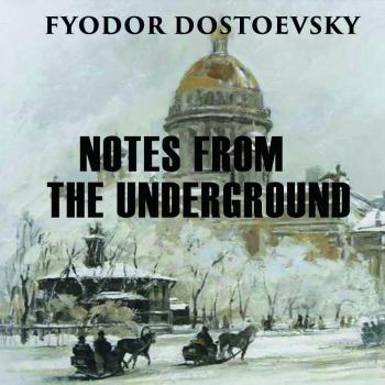 Читать Notes from the Underground - Федор Достоевский