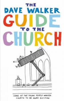 Читать The Dave Walker Guide to the Church - Dave Walker