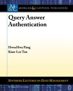Читать Query Answer Authentication - HweeHwa Pang