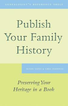 Читать Publish Your Family History - Susan Yates