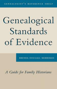 Читать Genealogical Standards of Evidence - Brenda Dougall Merriman
