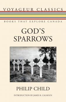 Читать God's Sparrows - Philip Child