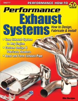 Читать Performance Exhaust Systems: How to Design, Fabricate, and Install - Mike Mavrigian