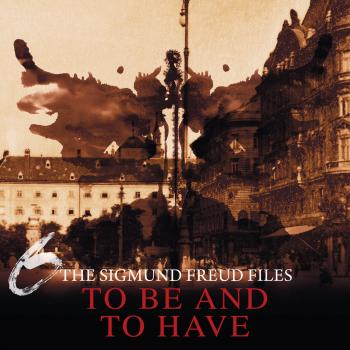 Читать A Historical Psycho Thriller Series - The Sigmund Freud Files, Episode 6: To Be and To Have - Heiko Martens