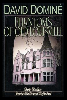 Читать Phantoms of Old Louisville - David Domine