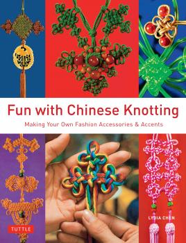 Читать Fun with Chinese Knotting - Lydia Chen