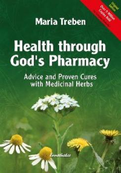 Читать Health through God's Pharmacy - Maria Treben
