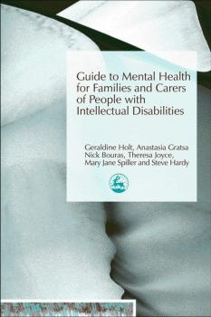 Читать Guide to Mental Health for Families and Carers of People with Intellectual Disabilities - Отсутствует