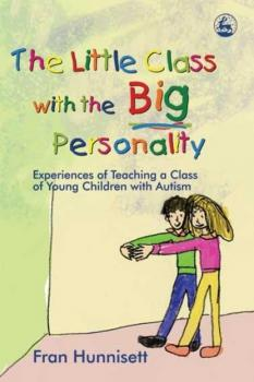 Читать The Little Class with the Big Personality - Fran Hunnisett