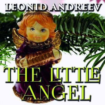 Читать The Little Angel - Леонид Андреев