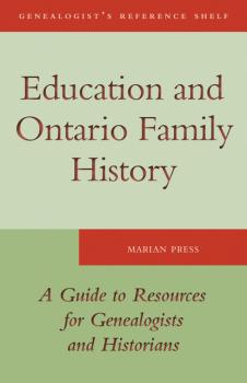 Читать Education and Ontario Family History - Marian Press