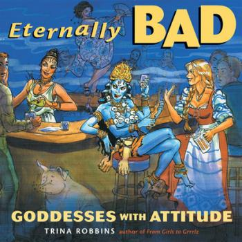 Читать Eternally Bad - Trina Robbins