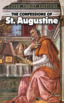 Читать The Confessions of St. Augustine - St. Augustine