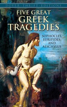 Читать Five Great Greek Tragedies - Euripides