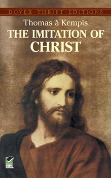 Читать The Imitation of Christ - Thomas à Kempis