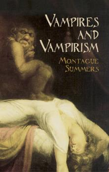 Читать Vampires and Vampirism - Montague Summers