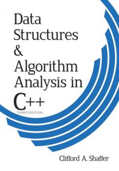 Читать Data Structures and Algorithm Analysis in C++, Third Edition - Clifford A. Shaffer