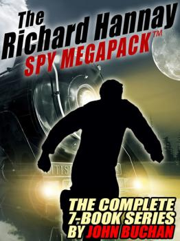 Читать The Richard Hannay MEGAPACK ® - Buchan John