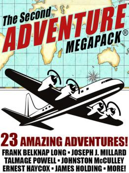Читать The Second Adventure MEGAPACK® - Frank Belknap Long