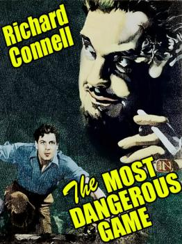 Читать The Most Dangerous Game - Richard Connell