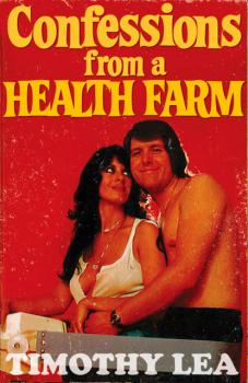 Читать Confessions from a Health Farm - Timothy  Lea