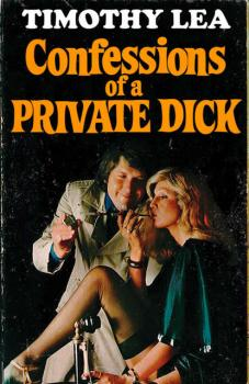 Читать Confessions of a Private Dick - Timothy  Lea