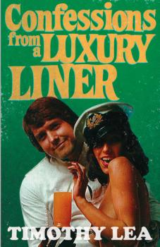 Читать Confessions from a Luxury Liner - Timothy  Lea