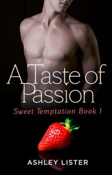 Читать A Taste of Passion - Ashley  Lister