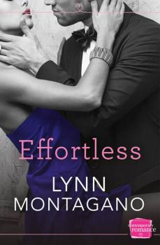 Читать Effortless - Lynn  Montagano