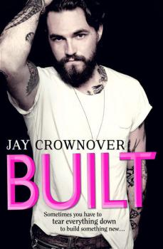 Читать Built - Jay  Crownover