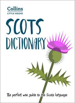 Читать Scots Dictionary: The perfect wee guide to the Scots language - Collins  Dictionaries