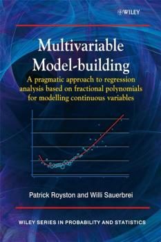 Читать Multivariable Model - Building - Patrick  Royston