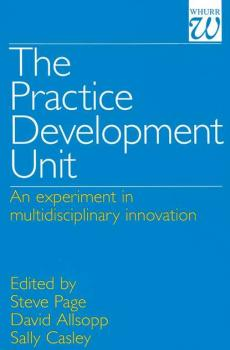Читать The Practice Development Unit - Steve  Page