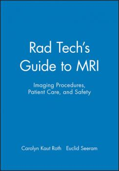 Читать Rad Tech's Guide to MRI - Euclid  Seeram
