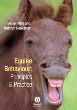 Читать Equine Behaviour - Daniel Mills S.
