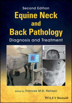 Читать Equine Neck and Back Pathology - Frances M. D. Henson