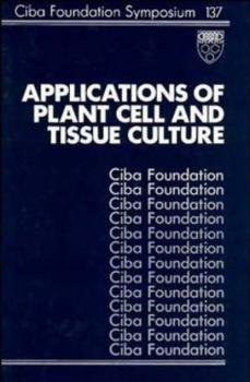 Читать Applications of Plant Cell and Tissue Culture - Joan  Marsh