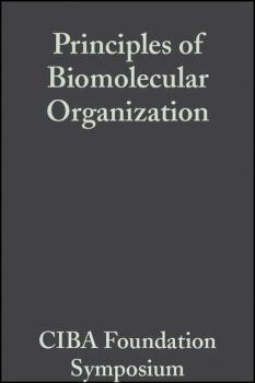 Читать Principles of Biomolecular Organization - CIBA Foundation Symposium