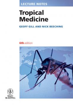 Читать Lecture Notes: Tropical Medicine - Nick  Beeching