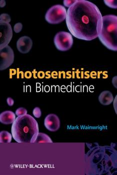 Читать Photosensitisers in Biomedicine - Mark  Wainwright