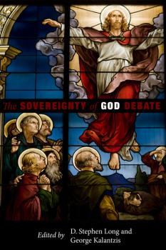 Читать The Sovereignty of God Debate - Группа авторов
