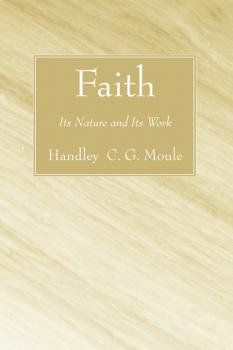 Читать Faith - Handley C.G. Moule