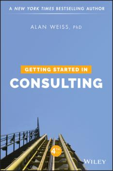 Читать Getting Started in Consulting - Alan Weiss