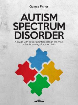 Читать Autism Spectrum Disorder - Quincy  Fisher